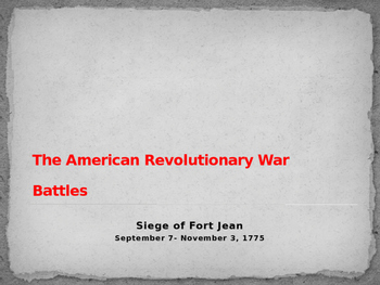 American Revolutionary War - Siege of Fort St Jean - 1775