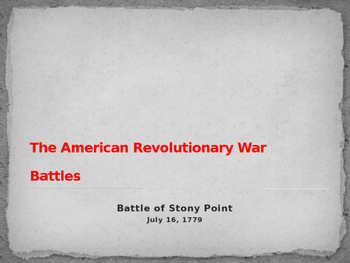American Revolutionary War - Battle of Stoney Point - 1779