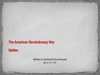 American Revolutionary War - Battle of Guilford Courthouse - 1781