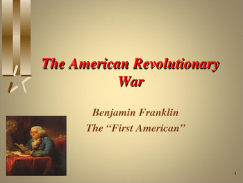 American Revolutionary War - Key Figures - Benjamin Franklin