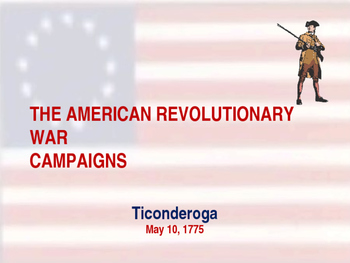 American Revolutionary War - Ticonderoga Campaign - 1775