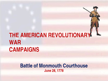 American Revolutionary War - Battle of Monmouth Courthouse - 1778