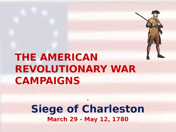 American Revolutionary War - Siege of Charleston - 1780
