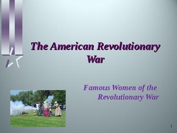 American Revolutionary War - Key Figures - Famous Women of