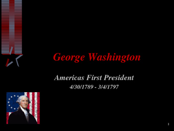 American Revolutionary War - George Washington - Presidential Years
