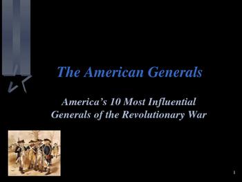 American Revolutionary War - The Top Ten Most Influential American Generals
