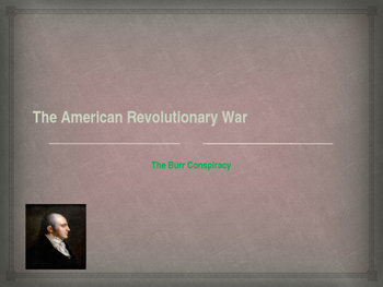American Revolutionary War - The Burr Conspiracy