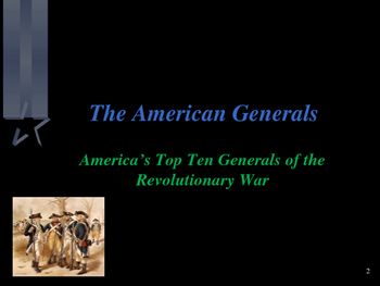 American Revolutionary War - The Most Influential Generals of the War