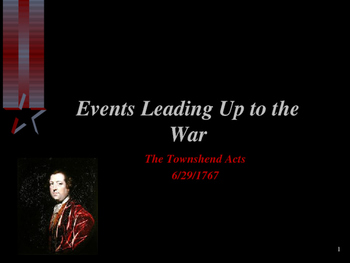 American Revolutionary War - The Townshend Acts