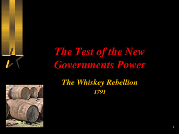American Revolutionary War - The Whiskey Rebellion