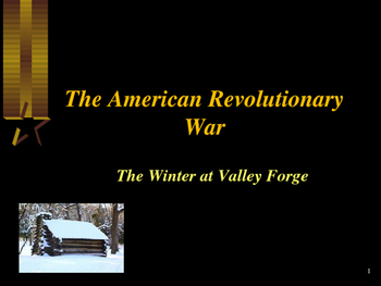 American Revolutionary War - The Winter at Valley Forge