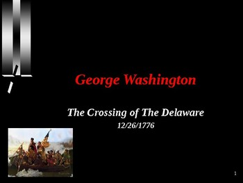 American Revolutionary War - Washington Crosses the Delaware