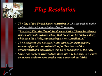 American Revolutionary War - Creation of the American Flag