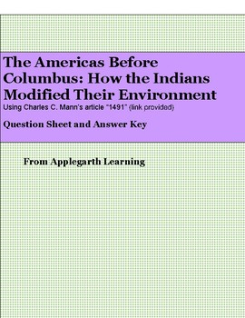 The Americas Before Columbus: How the Indians Modified Their Environment