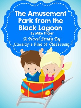 The Amusement Park from the Black Lagoon Novel Study and Activities