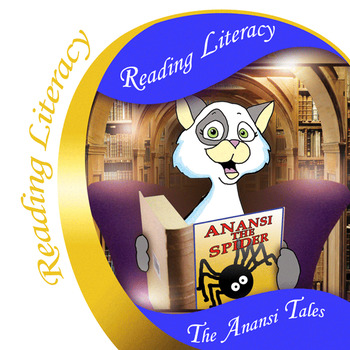 The Anansi Tales Reading Literacy Packet