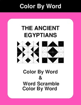 The Ancient Egyptian - Color By Word & Color By Word Scramble Worksheets