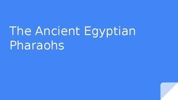 The Ancient Egyptian Pharaohs Slideshow