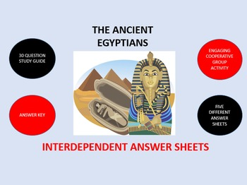 The Ancient Egyptians: Interdependent Answer Sheets Activity