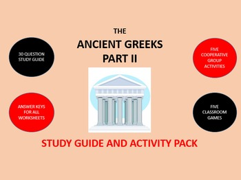 The Ancient Greeks Part 2:  Study Guide and Activity Pack