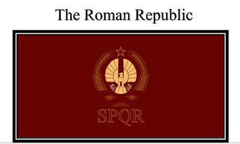 The Ancient Roman Republic - A Short Writing Activity