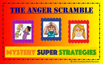 The Anger Scramble: Mystery Super Anger Strategies