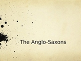 The Anglo-Saxons Introduction