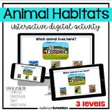 The Animal Habitats interactive digital activity