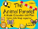 The Animal Parade: A Music Elementary Unit Plan