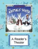The Animals' Santa by Jan Brett -- A Christmas Reader's Theater
