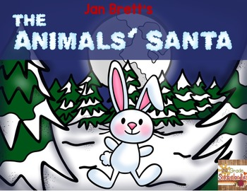 The Animals' Santa by Jan Brett: A Book Study
