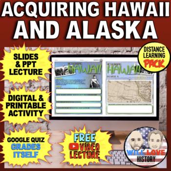 The Annexation of Hawaii and Alaska Bundle
