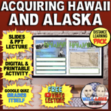 The Annexation of Hawaii and Alaska Bundle