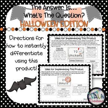 The Answer Is ___. What's the Question? - HALLOWEEN Math Word Problem Practice