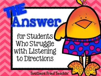 The Answer for Students who Struggle in Listening to Directions
