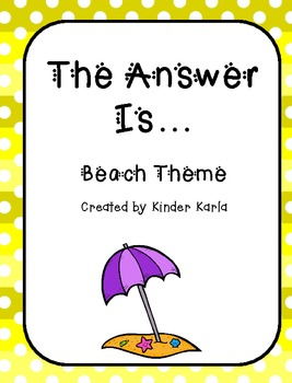 The Answer is...Beach Theme