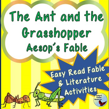 The Ant and the Grasshopper Aesop's Fable and Literature Activities