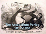 The Antebellum Period (U.S. History) BUNDLE with Video