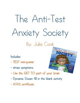 The Anti- Test Anxiety Society: Activities to accompany this book