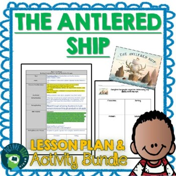 The Antlered Ship by Dashka Slater Lesson Plan and Activities
