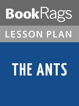 The Ants Lesson Plans
