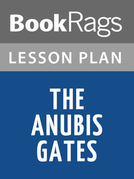 The Anubis Gates Lesson Plans