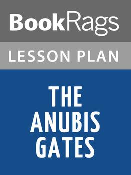 The Anubis Gates Lesson Plans