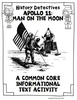 The Apollo Missions: Man Landing on the Moon Informational Text Activity
