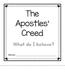 The Apostles' Creed - What Do I Believe?