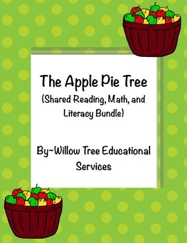 The Apple Pie Tree Shared Reading, Math, and Literacy Centers!