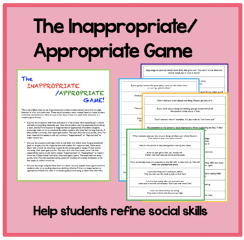 The Inappropriate / Appropriate Game: Help students refine social skills!