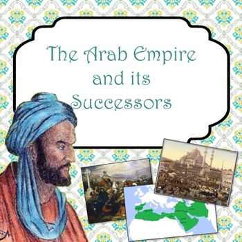 The Arab Empire and its Successors PowerPoint