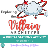The Archetype of a Villain:  A Digital Stations Activity {Grades 8-12}