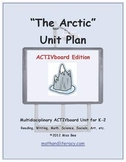 """""""The Arctic"""" Common Core Aligned Math and Literacy Unit - ACTIVboard EDITION"""